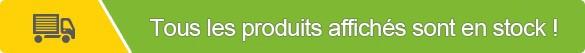 Tous les produits affichés sur le site sont en stock et disponibles.